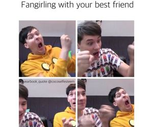 best friend, dan and phil, and fangirling image