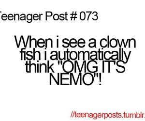 funny, nemo, and teenager post image