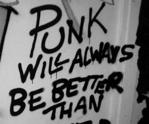 punk, quote, and better image