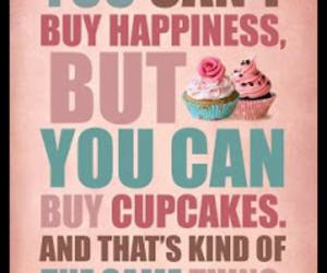 cupcake, happiness, and quotes image