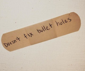 band aid, bullet, and quote image