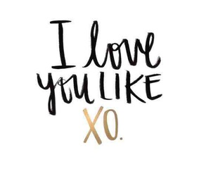 quotes, love, and xo image
