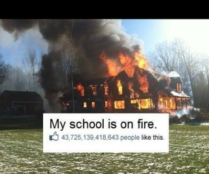 fire, school, and like image