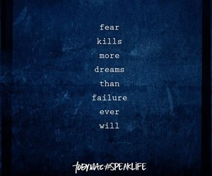 fear, inspiration, and speak life image