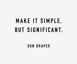 quote, simple, and significant image