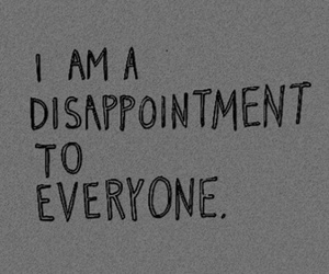 disappointment, sad, and quotes image