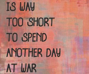 life, quotes, and war image