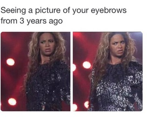 beyoncé, funny, and eyebrows image