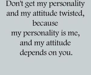 quote, attitude, and personality image