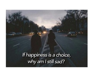 choice, happiness, and quotes image