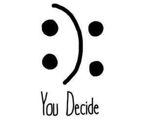 decide, smile, and happiness image