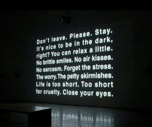 dark, life, and stay image