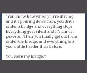 bridge, quote, and sad image