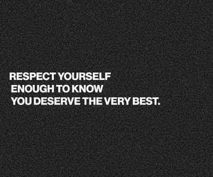 quote, deserve, and you image