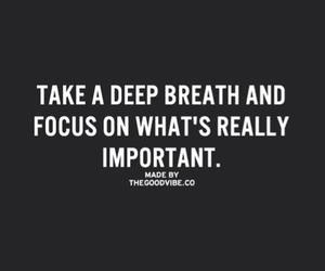 focus, important, and quote image