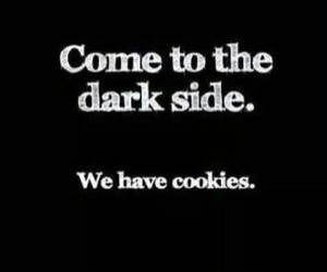 come, Cookies, and dark side image