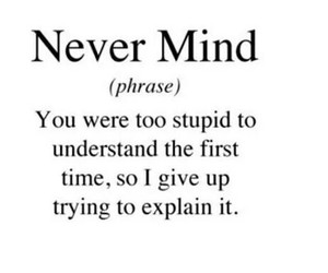 quote, never mind, and text image