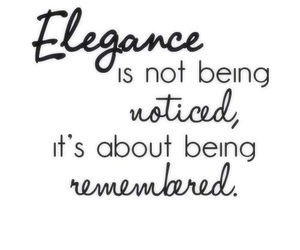 elegance, quotes, and remembered image