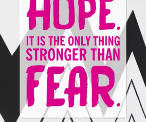 fear, hope, and quote image