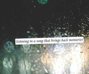 memories, song, and quote image