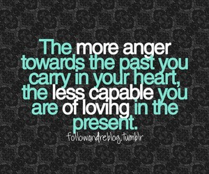 quotes, anger, and past image
