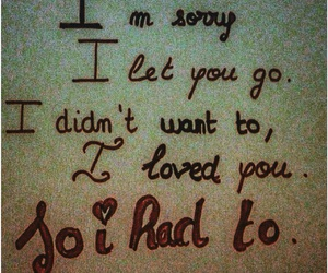 I Love You, letting go, and i'm sorry image