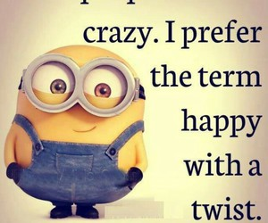 crazy, minions, and happy image