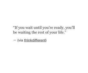 life, quotes, and ready image