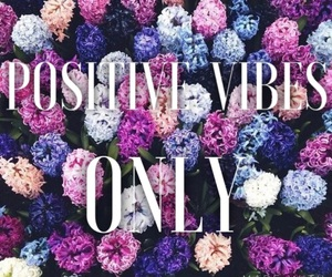 beautiful, happy, and positive vibes image