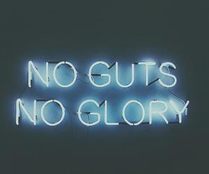 glory, grunge, and guts image