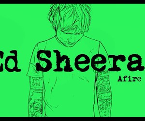ed sheeran, afire love, and music image