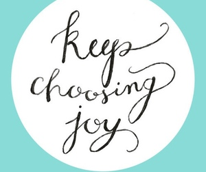 joy, happy, and quote image