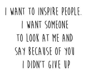 give up, help, and inspire image