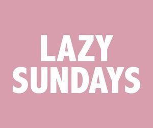 Sunday, Lazy, and pink image