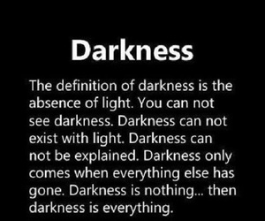 Darkness, dark, and quote image