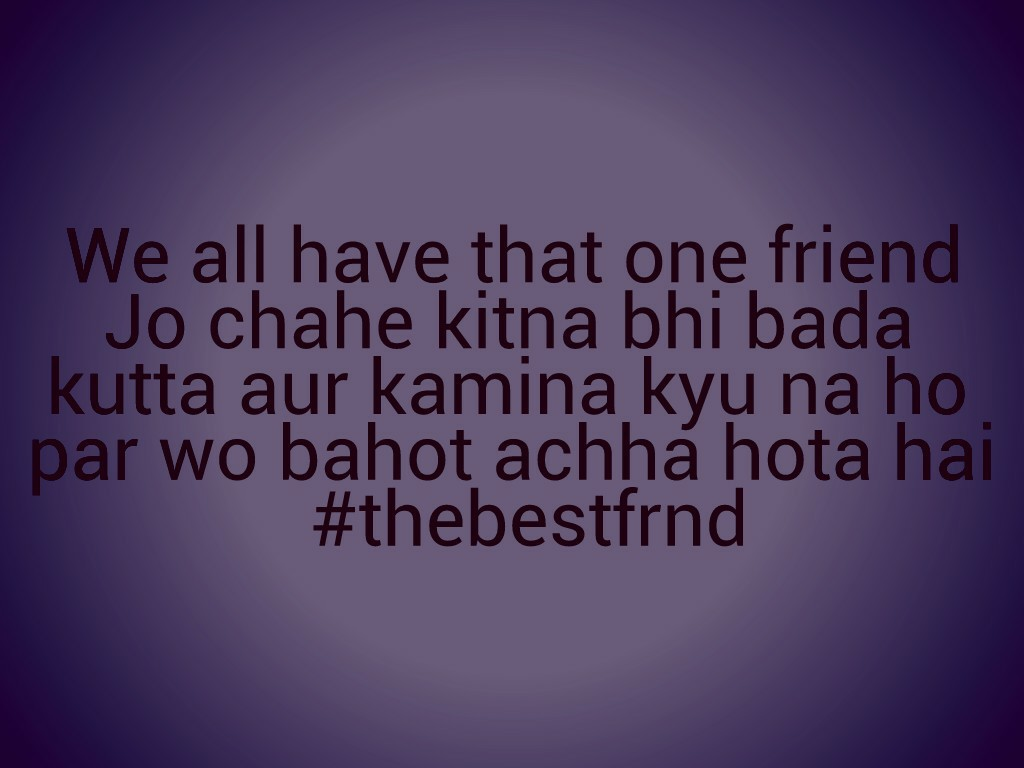 59 Images About Apne Type Ka Friend On We Heart It See More About