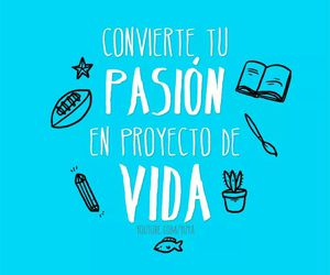 pasion, wow, and frases image