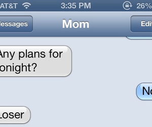 mom, loser, and funny image