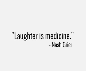 laughter, nash, and quotes image