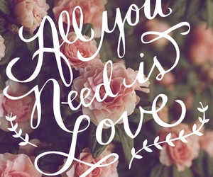 all you need is love and wallpaper image
