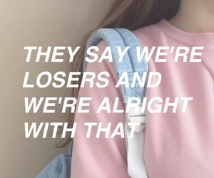 quotes, loser, and grunge image