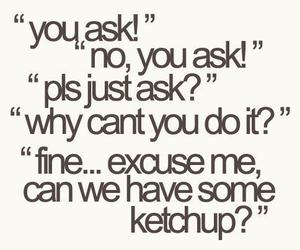 funny, ketchup, and friends image