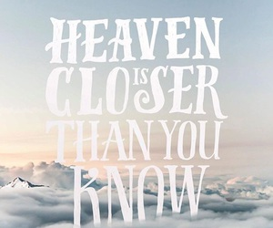 closer, good, and heaven image
