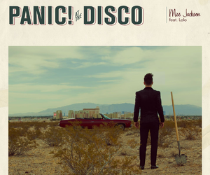 panic! at the disco, miss jackson, and P!ATD image