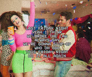 katy perry, music, and last friday night image