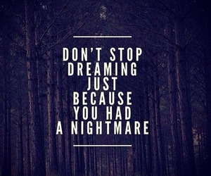 quote, Dream, and nightmare image