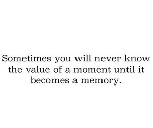quote, memories, and moment image