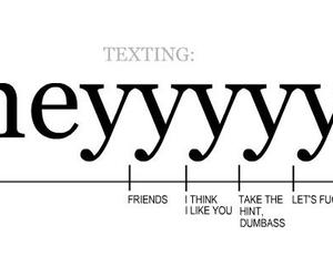 hey, texting, and funny image