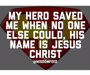 faith, hero, and jesus christ image