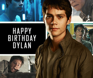 dylan, maze runner, and happy birthday image